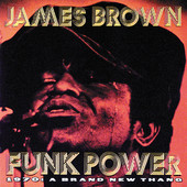 James Brown | Funk Power 1970: A Brand New Thang